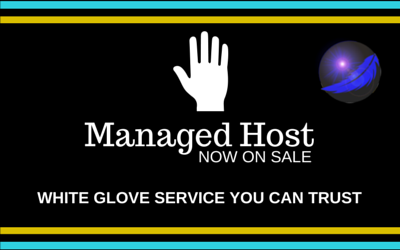 MANAGED HOST NOW ON SALE