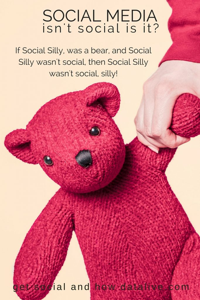If Social Silly, was a bear, and Social Silly wasn't social,