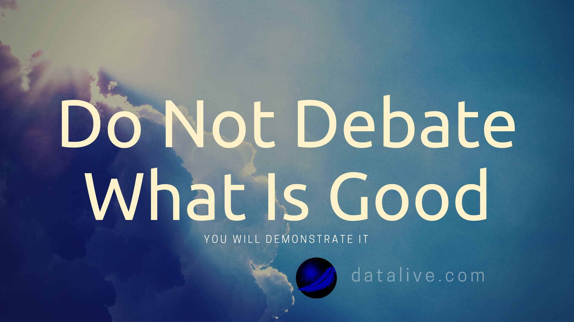 do-not-debate-good-datalive-community